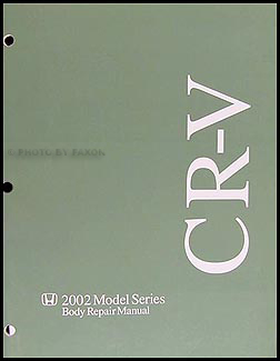 2002-2006 Honda CR-V Body Repair Manual Original