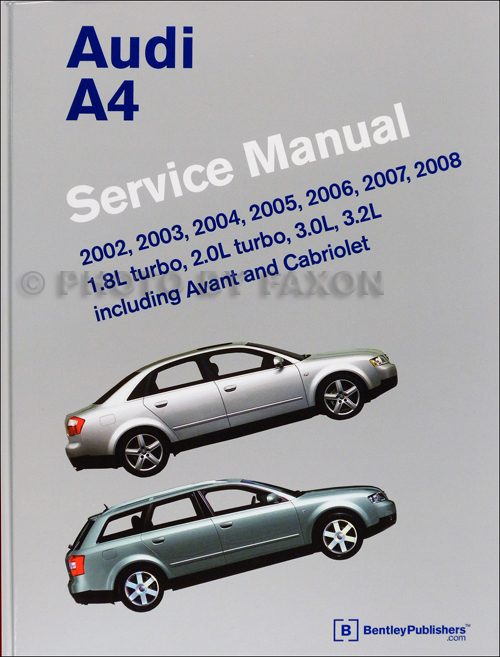 2002-2008 Audi A4 Repair Shop Manual