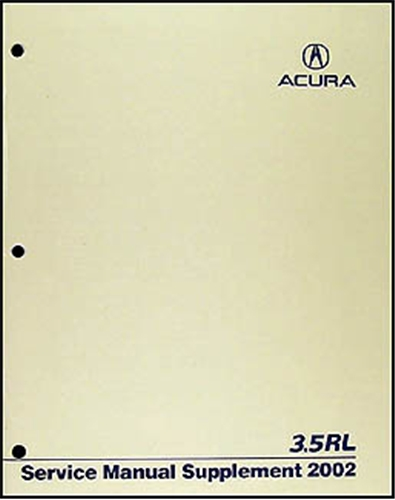 2002 Acura 3.5 RL Shop Manual Original Supplement