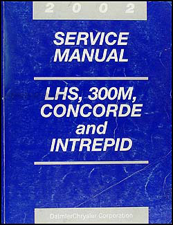 2002 Concorde, Intrepid, LHS, & 300M Shop Manual Original