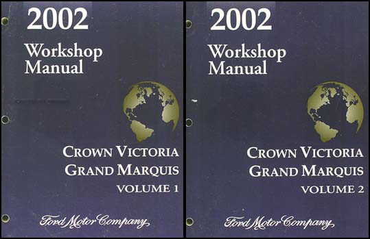 2002 Ford Crown Victoria and Mercury Grand Marquis Repair Shop Manual Set