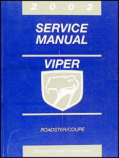 2002 Dodge Viper Coupe and Roadster Repair Manual Original