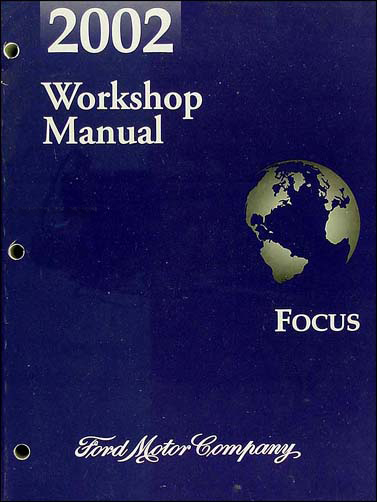 2002 Ford Focus Repair Manual Original