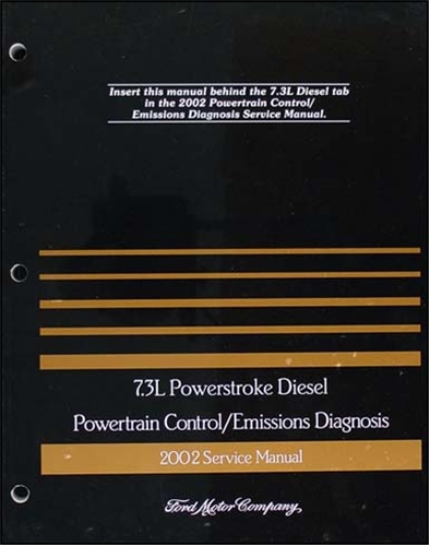 2002 Ford 7.3L Diesel Engine/Emissions Diagnosis Manual Original