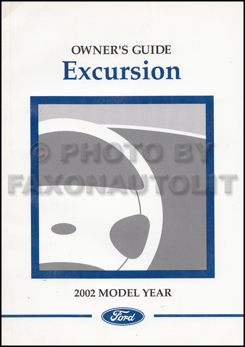 2002 Ford Excursion Owner's Manual Original