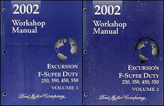 2002 Excursion, Super Duty F-250-550 2 Vol Set Repair Shop Manual Original