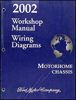 2002 Ford Motorhome Chassis Repair Manual & Wiring Diagrams Original