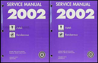 2002 Aztek and Rendezvous Repair Manual Original 2 Volume Set