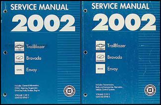 2002 Trailblazer, Envoy, Bravada Repair Manual Original 2 Volume Set