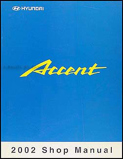 2002 Hyundai Accent Shop Manual Original