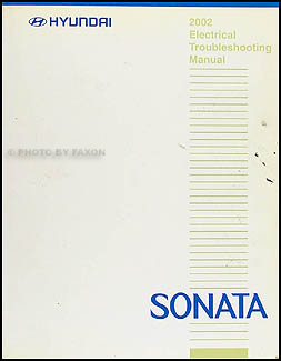 2002 Hyundai Sonata Electrical Troubleshooting Manual Original