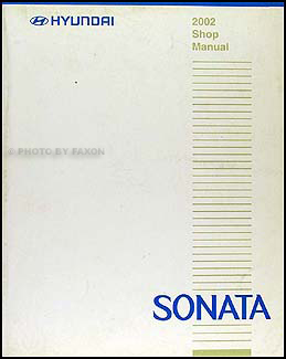 2002 Hyundai Sonata Shop Manual Original