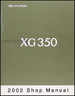 2002 Hyundai XG 350 Shop Manual Original