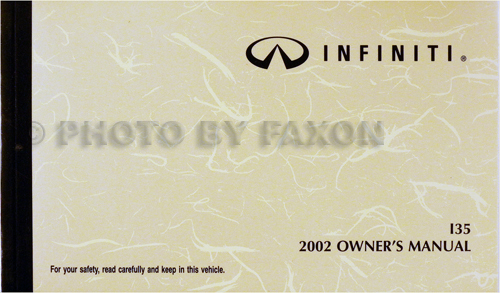 2002 Infiniti I35 Owner's Manual Original