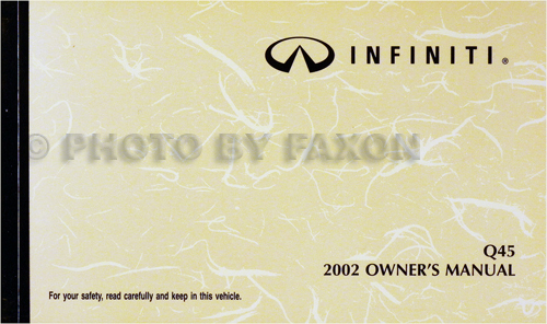 2002 Infiniti Q45 Owner's Manual Original