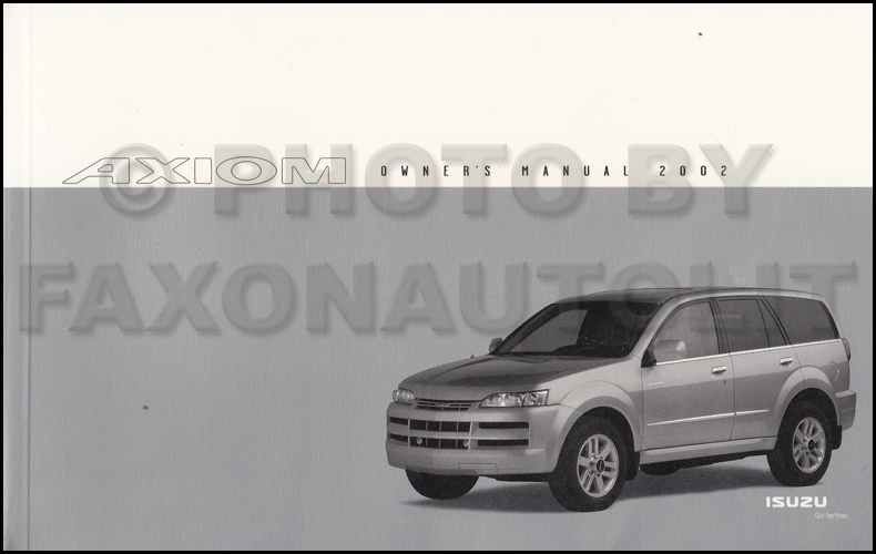 2002 Isuzu Axiom Owner's Manual Original