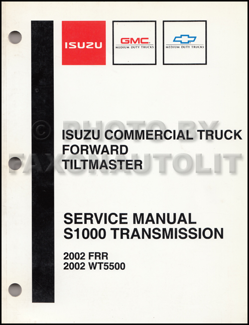 2002 S1000 Transmission Diagnosis Manual Factory Reprint Isuzu FRR Chevy/GMC WT5500