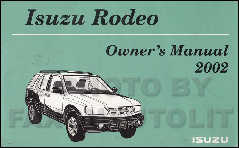 2002 Isuzu Rodeo Owner's Manual Original