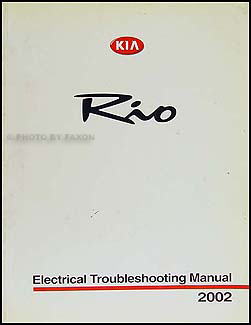 2002 Kia Rio Electrical Troubleshooting Manual Original