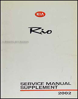2002 Kia Rio Fuel System Repair Manual Supplement Original