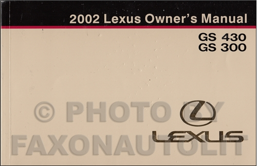 2002 Lexus GS 430 GS 300 Owners Manual Original