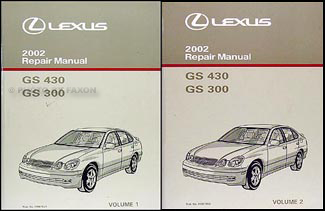 2002 Lexus GS 300 & GS 430 Repair Manual Original 2 Volume Set