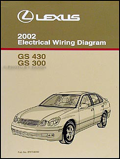 2002 Lexus GS 300 and GS 430 Wiring Diagram Manual Original