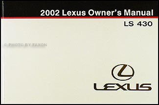 2002 Lexus LS 430 Owners Manual Original