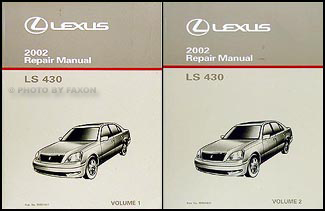 2002 Lexus LS 430 Repair Manual Original 2 Volume Set
