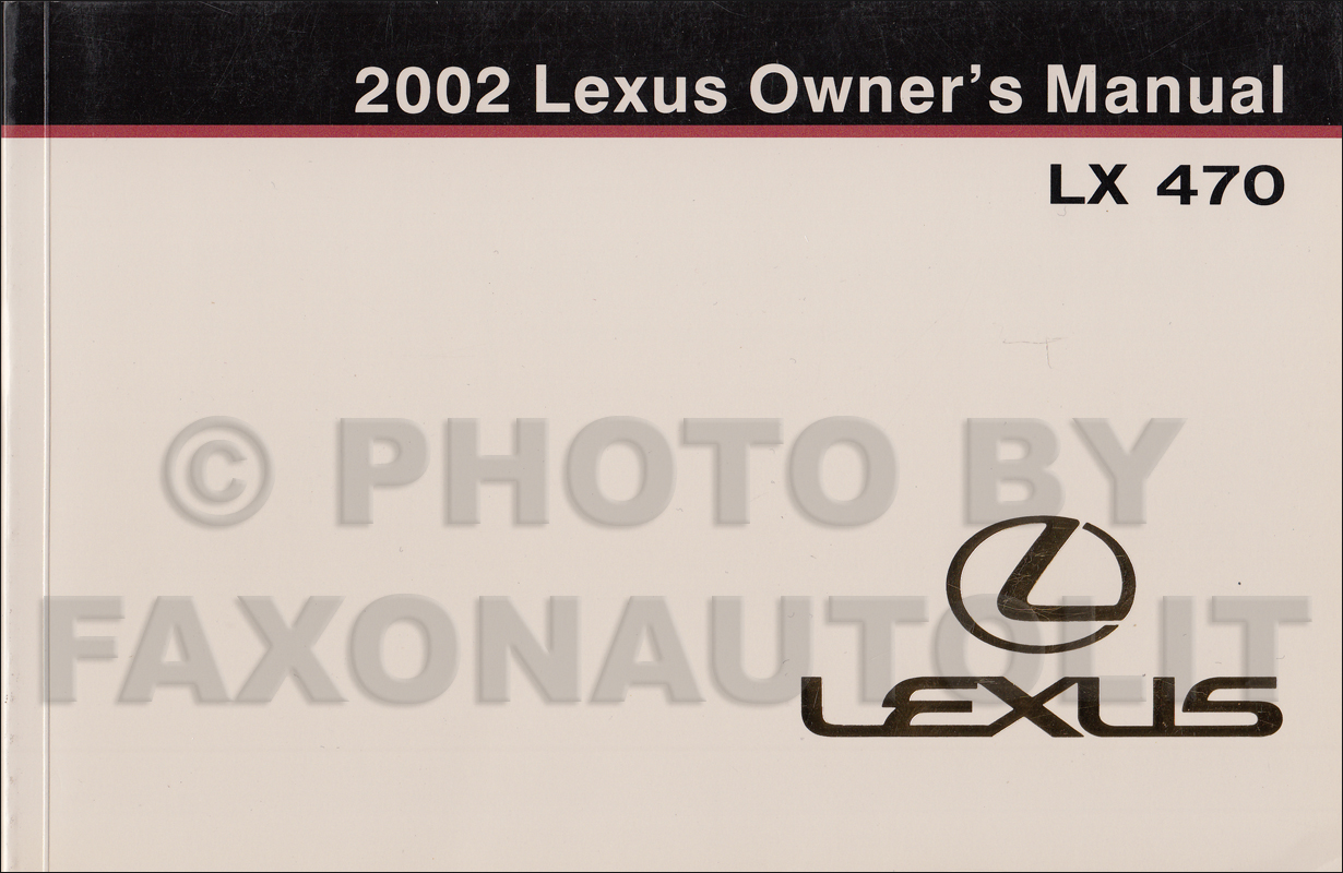 2002 Lexus LX 470 Owners Manual Original
