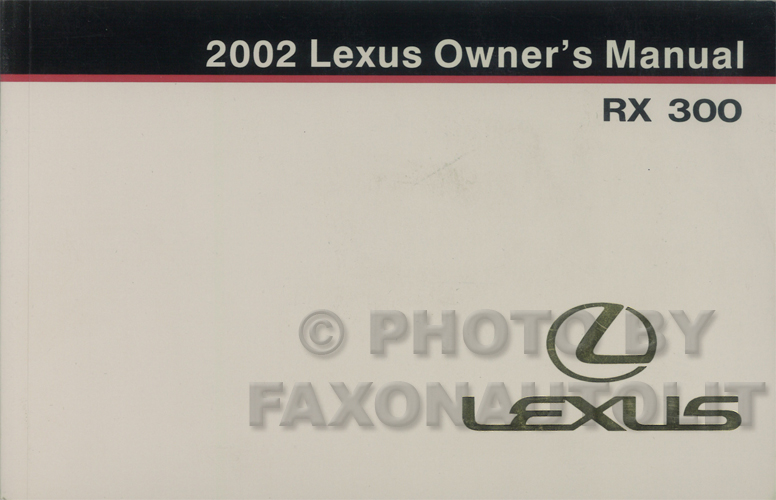2002 Lexus RX 330 Owners Manual Original