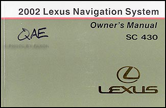 2002 Lexus SC 430 Navigation System Owners Manual Original