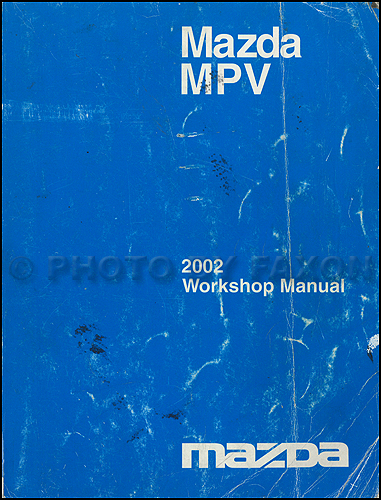 2002 Mazda MPV Repair Shop Manual Original
