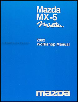 2002 Mazda MX-5 Miata Repair Manual Original