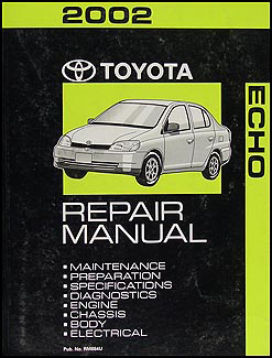 2002 Toyota Echo Repair Manual Original
