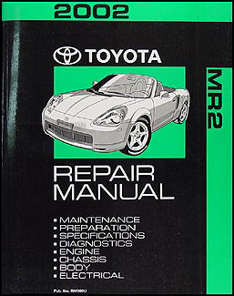 2002 Toyota MR2 Spyder Repair Manual Original