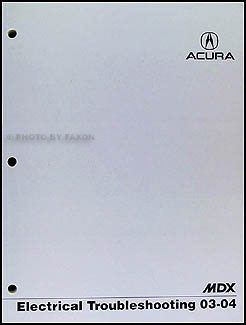 2003-2004 Acura MDX Electrical Troubleshooting Manual Original