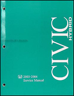 2003-2004 Honda Civic Hybrid Repair Manual Original