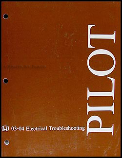 2003-2004 Honda Pilot Electrical Troubleshooting Manual Original