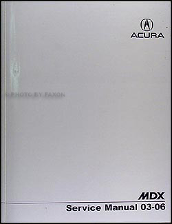 2003-2006 Acura MDX Shop Manual Original