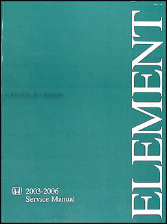 2003-2006 Honda Element Repair Manual Original