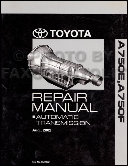 2003-2006 A750E and A750F Auto Transmission Repair Shop Manual Toyota Lexus