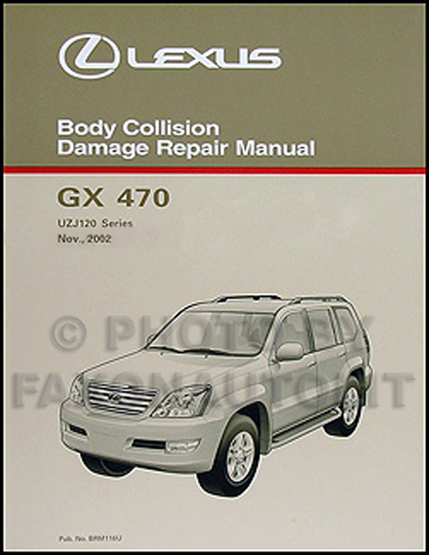2003-2009 Lexus GX 470 Body Collision Repair Manual Original
