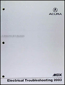 2003 Acura MDX Electrical Troubleshooting Manual Original