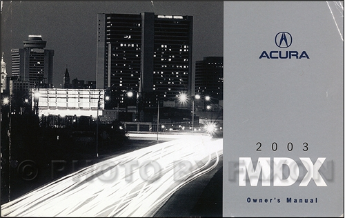 2003 Acura MDX Owners Manual Original