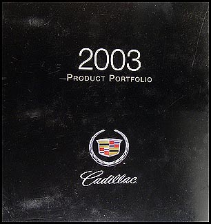 2003 Cadillac & 2004 XLR Product Portfolio - Data Book and Color & Upholstery Album