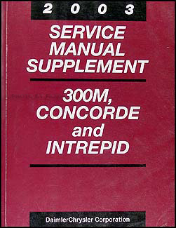 2003 Concorde, Intrepid, & 300M Shop Manual Original Supplement