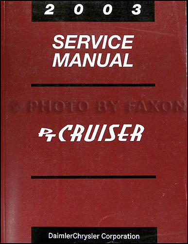 2003 Chrysler PT Cruiser Repair Shop Manual Original