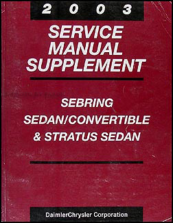 2003 Sebring Stratus Repair Shop Manual Supp. Original Sedan Convertible