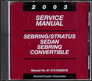 2003 Sebring & Stratus Shop Manual CD-ROM Original Sedan & Convertible